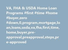 Va Fha  Usda Home Loan Programs First Time Home BuyerZero