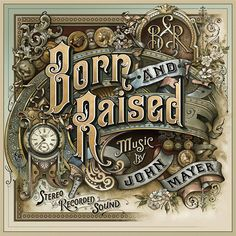 See the Making of the John Mayer 'Born and Raised' Artwork by David Smith in this short video documentary by Danny Cooke: http://letterheadmagazine.com/john-mayer/