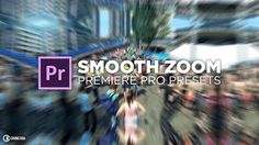 Smooth Zoom Transition Preset