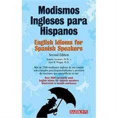 Idioms in Spanish – ESL, ELL