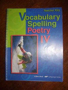 ABEKA 10TH GRADE SPELLING VOCABULARY & POETRY 10 TEACHERS EDITION #Textbook  Check out www.NYHomeschool.com as well.
