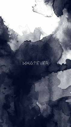 WHATEVER - Wallpaper - Papel de parede - (By Giovanna Melo)