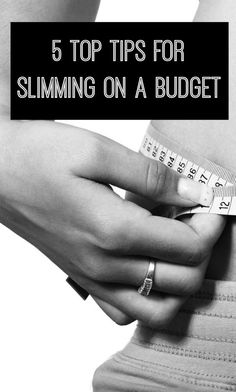 Top tips for slimming on a budget and saving some pounds as well as losing some ilbs, Diet and budgeting tips all in one!