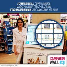 #CampaignWall, Dove'un Migros mağazalarında gerçekleştirdiği #yaşınkadarindirim kampanyası ile hem ödül dağıttı hem sosyal medyada paylaşım yarattı!