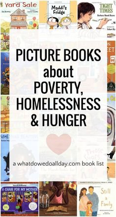 Picture Books about Poverty, Homelessness and Hunger is part of Classroom books - Picture books that teach kids about poverty, homelessness and hunger These books teach compassion and empathy for economically marginalized communities Book Activities, Sequencing Activities, Activity Ideas, Social Activities, Author Studies, Mentor Texts, Kids Reading, Close Reading, Reading Lists