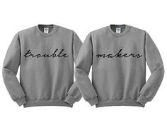 Grey Crewneck Trouble Makers Best Friends Sweatshirt Sweater Jumper Pullover - Bestie Shirts - Ideas of Bestie Shirts - Grey Crewneck Trouble Makers Best Friends Sweatshirt Sweater Jumper Pullover Bff Shirts, Friends Sweatshirt, Couple Shirts, Funny Shirts, Best Friend Outfits, Best Friend Shirts, Best Friend Goals, Friends Shirts, Matching Outfits Best Friend