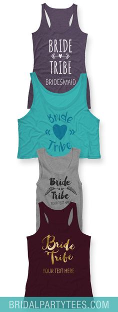 Customize bachelorette party shirts for the Bride and her tribe!  ‪#‎bridetribe‬