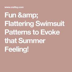 b0ce29810e Fun   Flattering Swimsuit Patterns to Evoke that Summer Feeling!