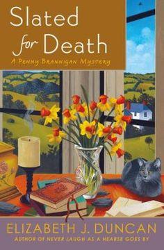 Slated for Death (Penny Brannigan Mystery Series #6) by Elizabeth Duncan