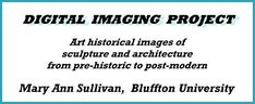 Digital Imaging Project: Art historical images of European and North American architecture and sculpture from classical Greek to Post-modern