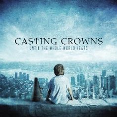 Casting Crowns.