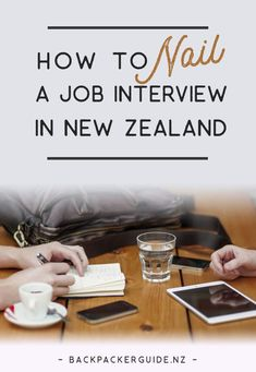 The final step to getting a job!  This is the most nerve-wracking part of any job hunting process. It's a positive thing that you have passed the first hurdles of finding a job vacancy and getting your CV noticed. Next, is the final attempt to get a job by nailing the job interview in New Zealand.