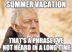 its been a long time coming - summer meme vacation Funny Hump Day Memes, Funny Memes About Work, Work Memes, Work Quotes, Work Humor, Funniest Memes, Monday Meme Work, Monday Humor, Back To Work Meme