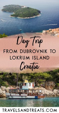 Dubrovnik Day Trip: Take the Dubrovnik ferry to Lokrum Island
