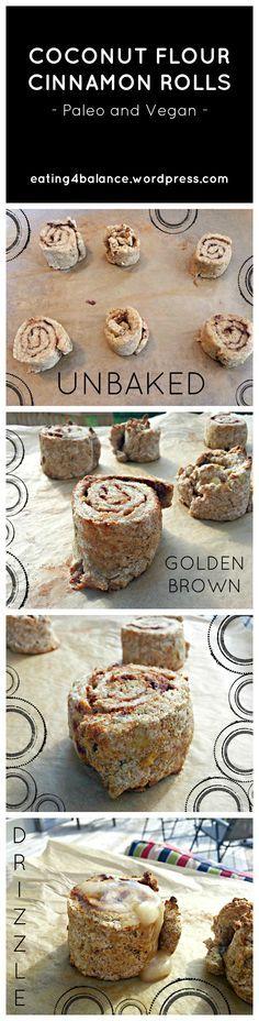 Coconut Flour Cinnamon Rolls (Paleo and Vegan) Hmmm...worth a try. Dough looks simple enough