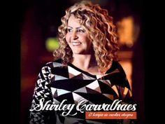 Shirley Carvalhaes - Esse Adorador | Novo CD - O Tempo de Cantar Chegou ...