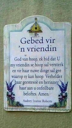 Gebed vir 'n vriendin. Happy Birthday Pictures, Happy Birthday Wishes, Uplifting Christian Quotes, Teach Me To Pray, Christmas Wishes Quotes, Lekker Dag, Afrikaanse Quotes, Goeie More, Inspirational Prayers