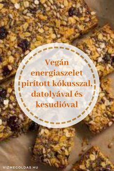 Egészséges receptek - Vegán energiaszelet pirított kókusszal, datolyával és kesudióval Raw Vegan, Tej, Paleo, Health Fitness, Rice, Recipes, Food, Diet, Essen