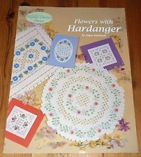 FLOWERS WITH HARDANGER (Hardanger Embroidery) - Mary Hickmott - 2001 - PB