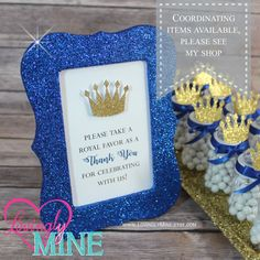 4 x 6 Frame Glitter Royal Blue Favor Table Sign - Glitter Gold Prince Baby Shower, Bridal Shower, Wedding, Birthday