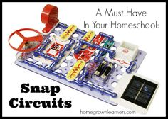 Homegrown Learners - Home - Snap Circuits in Your Homeschool - On Sale Now!