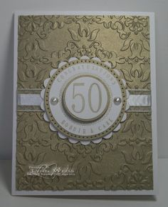 LW Designs: Embossing--love this card. Think I'll make it for parents 70th anniversary next month.