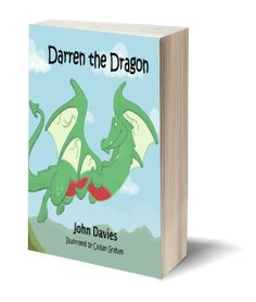 CHILDREN'S. Darren the Dragon - John Davies. From the author of Trevor the One-Eyed Tractor, comes a story about Darren, the young Welsh dragon that couldn't fly, and his quest to find someone to help him. This excellent story teaches resilience and kindness. With fantastic illustrations by Callum Graham, Darren the Dragon is the perfect story book to share. For more information, or to purchase; click this link http://www.rowanvalebooks.com/books/darren.html