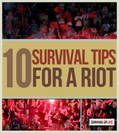 Survival Skills | 10 Tips To Help You Escape A Riot | Survival Life Blog | Prepping Ideas, Survival Gear, Skills & Preparedness Tips survivallife.com