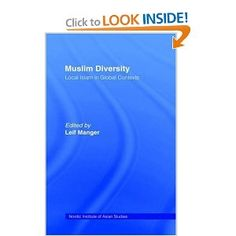 Muslim Diversity: Local Islam in Global Contexts (Nias Studies in Asian Topics): Leif Manger: 9780700711048: Amazon.com: Books