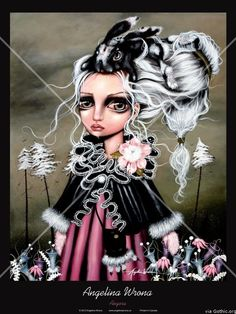 """Angelina Wrona: The Sad and Silent Senta-Mentals (Link: http://gothic.org/gothic-decor/angelina-wrona/) When asked how she describes her paintings, Angelina Wrona summarizes them as being about """"dark, emotional and big eyed girls."""""""