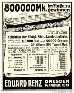Original-Werbung/ Anzeige 1910 - KÖNIGL.SÄCHSISCHE LANDES-LOTTERIE /EDUARD RENZ…