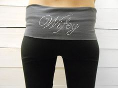 Hey, I found this really awesome Etsy listing at https://www.etsy.com/listing/164653275/wifey-yoga-pants-bride-yoga-pants-custom