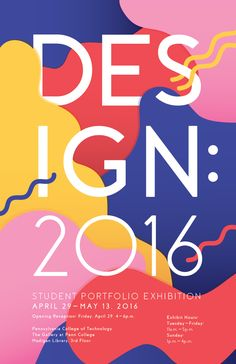 Design Senior Portfolio Exhibition poster submission at The Pennsylvania College of Technology Poster Sport, Poster Cars, Poster Retro, Web Design, Book Design, Cover Design, Layout Design, Typography Poster Design, Typographic Design