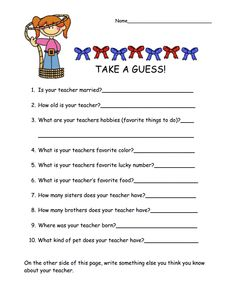 How cute!  Students guess information about the teacher.  Might have to make this an activity the first week of school.
