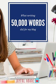 What Writing 50,000 Words Did For My Blog