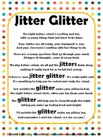 Jitter Glitter Back to School Freebie Jitter Glitter and poem: Terrific idea for a meet the teacher night prior to the first day of school. Back To School Poem, Back To School Night, 1st Day Of School, Beginning Of The School Year, Back To School Gifts, School Stuff, School Days, First Day Of School Activities, Kindergarten First Day