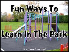 Funschooling & Recreational Learning: 12 Fun Ways To Learn In The Park