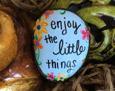Enjoy the little things -garden stone, painted rocks, hand painted stone,rock art, paperweight, charm, gift, birthday, mothers day, grandma