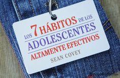 """""""Los 7 hábitos de adolescentes altamente efectivos"""""""