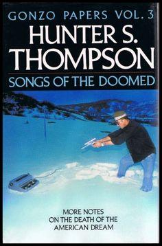 Hunter S Thompson Cover Letter The Going Gets Weird Part Latter Career Of