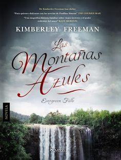Pero Qué Locura de Libros.: LAS MONTAÑAS AZULES / Kimberley Freeman