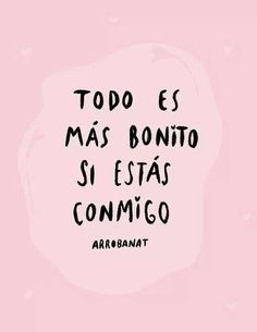 Drawing and frases image. Amor Quotes, Cute Quotes, My Boyfriend Quotes, Frases Love, Tumblr Love, Mr Wonderful, Love Phrases, Love Messages, Spanish Quotes