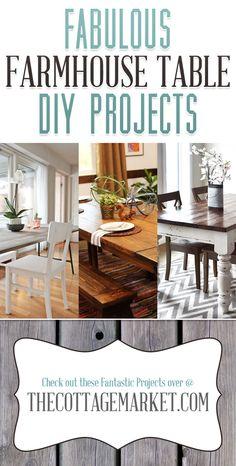 Fabulous Farmhouse Table DIY Projects - The Cottage Market