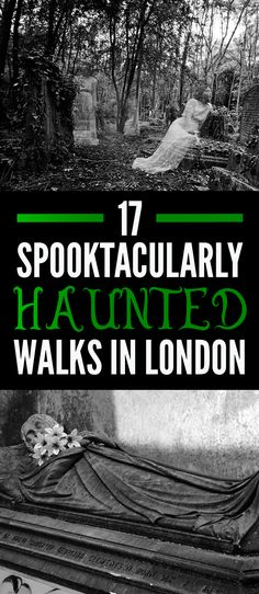 17 Spooktacularly Haunted Walks To Take In London