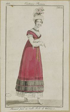 1813 Costume Parisien. Cap trimmed with tullet. Dress of merino (wool).