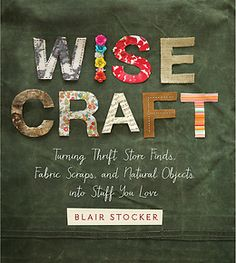 Wise Craft by Blair Stocker