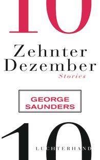 George  Saunders - Zehnter Dezember via Slomo