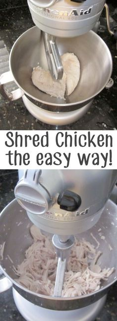 Shred chicken easily in your Kitchen-Aid 36 Kitchen Tips and Tricks That Nobody Told You About