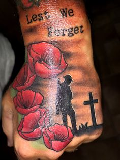 Cool Half Sleeve Tattoos, Wrist Tattoos For Guys, Army Tattoos, Military Tattoos, Remembrance Tattoos, Memorial Tattoos, Poppy Tattoo Men, Lest We Forget Tattoo, Military Sleeve Tattoo