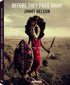 Before They Pass Away by Jimmy Nelson http://www.amazon.com/dp/3832797599/ref=cm_sw_r_pi_dp_MV41wb1ZV7484